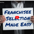 Franchisee selection made easy